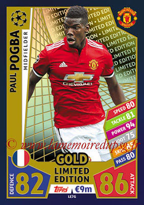 2017-18 - Topps UEFA Champions League Match Attax - N° LE7G - Paul POGBA (Manchester United) (Limited Edition Gold)
