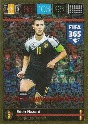2015-16 - Panini Adrenalyn XL FIFA 365 - N° LE-EH - Eden HAZARD (Belgique) (Limited Edition)