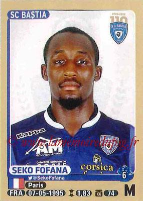 2015-16 - Panini Ligue 1 Stickers - N° 063 - Seko FOFANA (SC Bastia)
