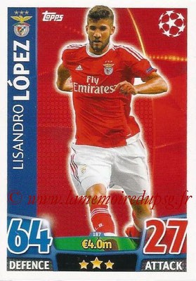 2015-16 - Topps UEFA Champions League Match Attax - N° 187 - Lisandro LOPEZ (SL Benfica)