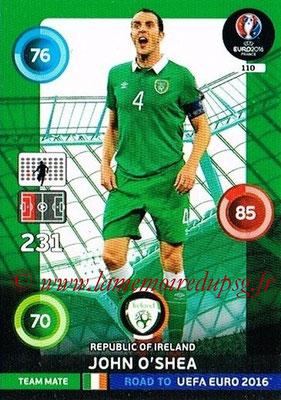 Panini Road to Euro 2016 Cards - N° 110 - John O'SHEA (Eire)