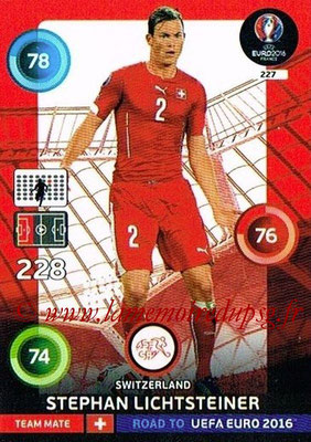 Panini Road to Euro 2016 Cards - N° 227 - Stephan LICHTSTEINER (Suisse)