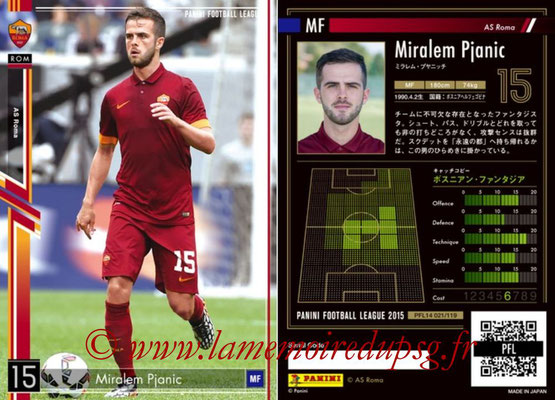 Panini Football League 2015 - PFL14 - N° 021 - Miralem PJANIC (AS Roma)
