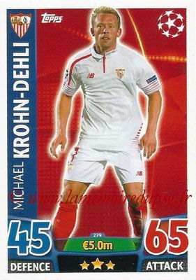 2015-16 - Topps UEFA Champions League Match Attax - N° 279 - Michael KROHN-DEHLI (FC Seville)
