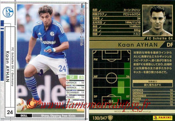 2015-16 - Panini WCCF - N° 130 - Kaan AYHAN (FC Schalke 04)