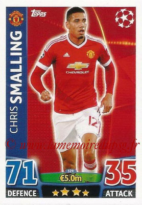 2015-16 - Topps UEFA Champions League Match Attax - N° 329 - Chris SMALLING (Manchester United)