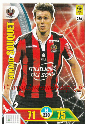 2017-18 - Panini Adrenalyn XL Ligue 1 - N° 236 - Arnaud SOUQUET (Nice)