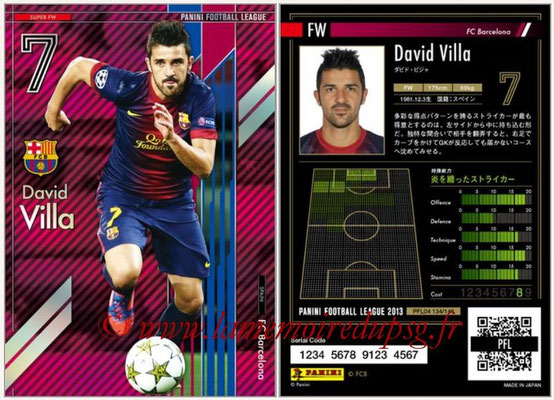 Panini Football League 2013 - PFL04 - N° 134 - David VILLA (FC Barcelone) (Super FW)