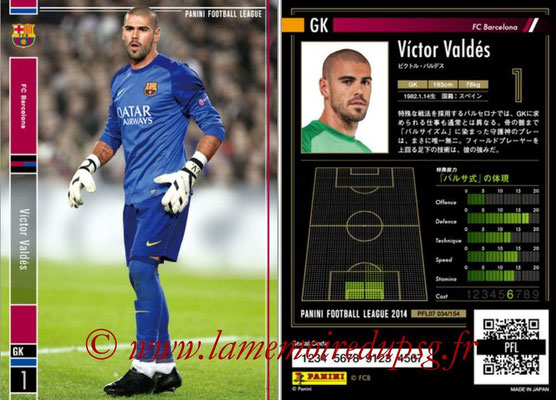 Panini Football League 2014 - PFL07 - N° 034 - Victor VALDES (FC Barcelone)