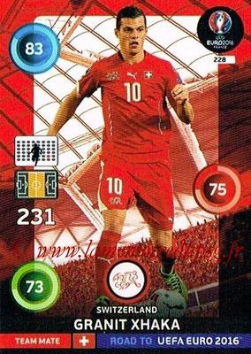 Panini Road to Euro 2016 Cards - N° 228 - Granit XHAKA (Suisse)