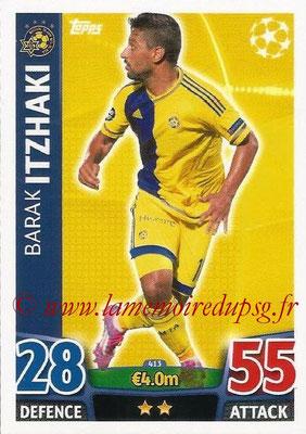 2015-16 - Topps UEFA Champions League Match Attax - N° 413 - Barak ITZHAKI (Maccabi Tel-Aviv FC)