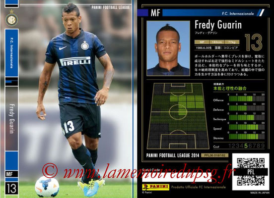 Panini Football League 2014 - PFL06 - N° 018 - Fredy GUARIN (FC Internazionale)
