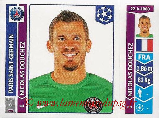 2014-15 - Panini Champions League N° 446 - Nicolas DOUCHEZ (Paris Saint-Germain)