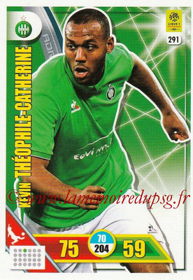2017-18 - Panini Adrenalyn XL Ligue 1 - N° 291 - Kevin THEOPHILE-CATHERINE (Saint-Etienne)