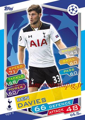 2016-17 - Topps UEFA Champions League Match Attax - N° TOT7 - Ben DAVIES (Tottenham Hotspur)
