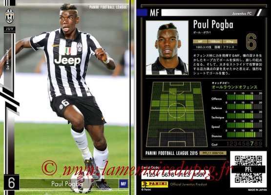 Panini Football League 2015 - PFL11 - N° 008 - Paul POGBA (Juventus FC)