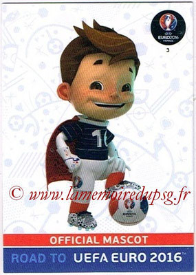Panini Road to Euro 2016 Cards - N° 003 - Mascotte officielle