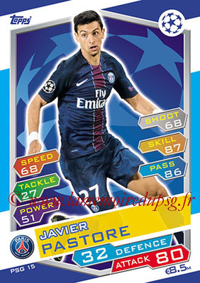 2016-17 - Topps UEFA Champions League Match Attax - N° PSG15 - Javier PASTORE (Paris Saint-Germain)