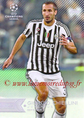 2015-16 - Topps UEFA Champions League Showcase Soccer - N° 081 - Giorgio CHIELLINI (Juventus FC)