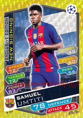 2016-17 - Topps UEFA Champions League Match Attax - N° S24 - Samuel UMTITI  (FC Barcelone) (New Signing) (Exclusive Edition)