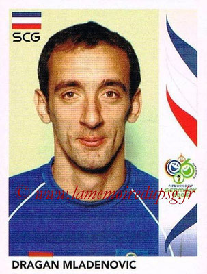 2006 - Panini FIFA World Cup Germany Stickers - N° 218 - Dragan MLADENOVIC (Serbie)