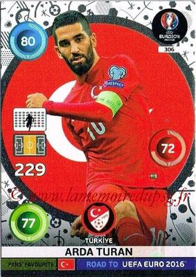 Panini Road to Euro 2016 Cards - N° 306 - Arda TURAN (Turquie) (Fans' Favorite)