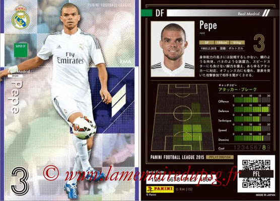 Panini Football League 2015 - PFL12 - N° 090 - PEPE (Real Madrid) (Super DF)