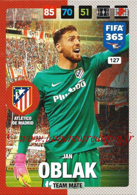 2016-17 - Panini Adrenalyn XL FIFA 365 - N° 127 - Jan OBLAK (Atletico de Madrid)