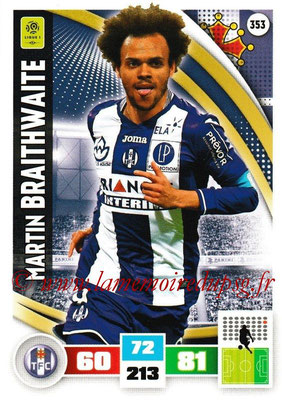 2016-17 - Panini Adrenalyn XL Ligue 1 - N° 353 - Martin BRAITHWAITE (Toulouse)
