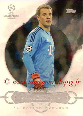2015-16 - Topps UEFA Champions League Showcase Soccer - N° BB-MN - Manuel NEUER (FC Bayern Munich) (Best of the Best)