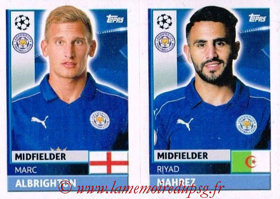 2016-17 - Topps UEFA Champions League Stickers - N° LEI 12-13 - Riyad MAHREZ + Marc ALBRINGHTON (Leicester City FC)