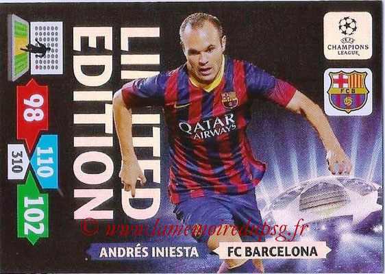 2013-14 - Adrenalyn XL champions League N° LE06 - Andrés INIESTA (FC Barcelone) (Limited Edition)