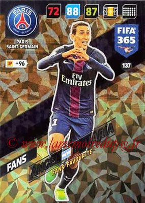 2017-18 - Panini FIFA 365 Cards - N° 137 - Angel DI MARIA (Paris Saint-Germain) (Fans' Favourite)