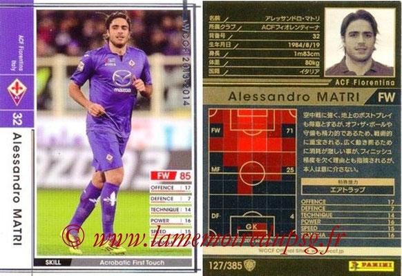 2013-14 - WCCF - N° 127 - Alessandro MATRI (ACF Fiorentina)