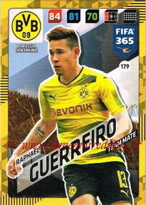 2017-18 - Panini FIFA 365 Cards - N° 179 - Raphaël GUERREIRO (Borussia Dortmund)