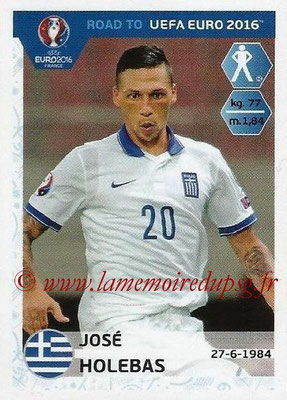 Panini Road to Euro 2016 Stickers - N° 117 - José HOLEBAS (Grèce)