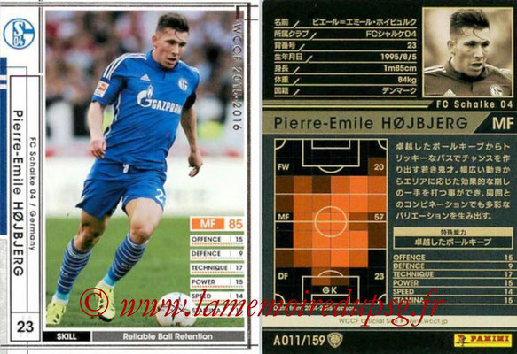 2015-16 - Panini WCCF - N° A011 - Pierre-Emile HOJBJERG (FC Schalke 04)