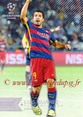 2015-16 - Topps UEFA Champions League Showcase Soccer - N° 110 - Luis SUAREZ (FC Barcelone)