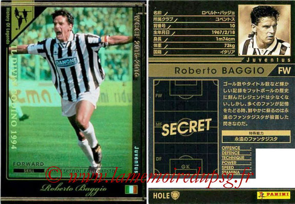 2015-16 - Panini WCCF - N° HOLE2 - Roberto BAGGIO (Juventus FC) (History Of Legends)