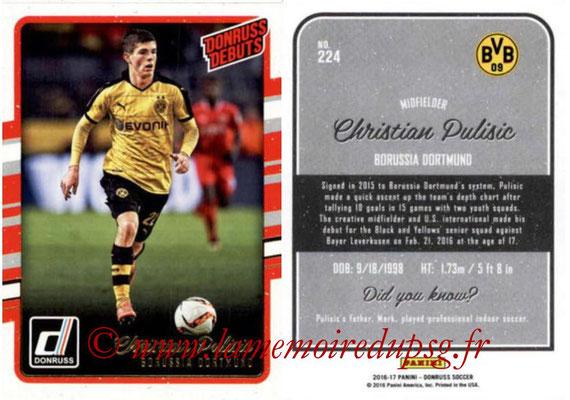 2016 - Panini Donruss Cards - N° 224 - Christian PULISIC (Boruissia Dortmund) (Donruss Debuts)