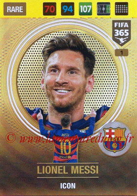 2016-17 - Panini Adrenalyn XL FIFA 365 - N° 001 - Lionel MESSI (FC Barcelone) (Icon)