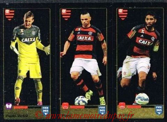 2015-16 - Panini FIFA 365 Stickers - N° 203-204-205 - Paulo VICTOR + PARA + WALLACE (CR Flamengo)