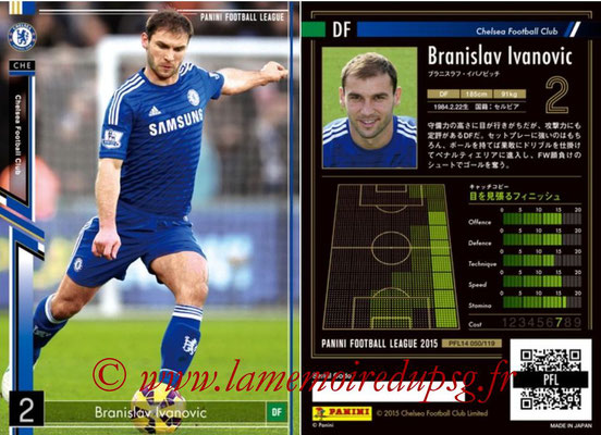 Panini Football League 2015 - PFL14 - N° 050 - Branislav IVANOVIC (Chelsea FC)