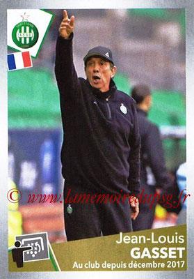 2017-18 - Panini Ligue 1 Stickers - N° T29 - Jean-Louis GASSET (Entraîneur Saint-Etienne) (Transfert)