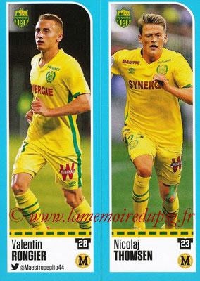 2016-17 - Panini Ligue 1 Stickers - N° 604 + 605 - Valentin RONGIER + Nicolaj THOMSEN (Nantes)