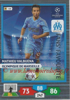 2013-14 - Adrenalyn XL champions League N° 310 - Mathieu VALBUENA (Olympique de Marseille) (Fans' Favourite)