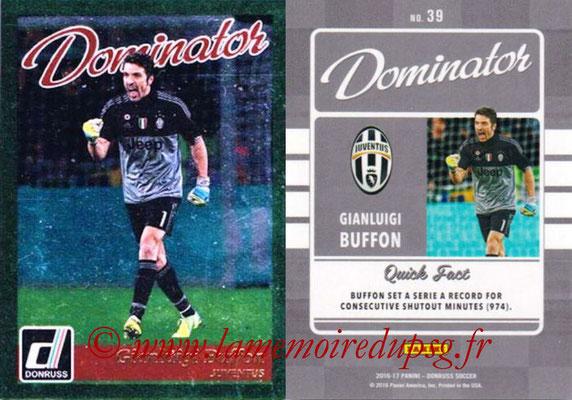 2016 - Panini Donruss Cards - N° D39 - Gianluigi BUFFON (Juventus FC) (Dominator)