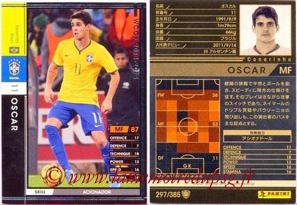 2013-14 - WCCF - N° 297 - OSCAR (Brésil)