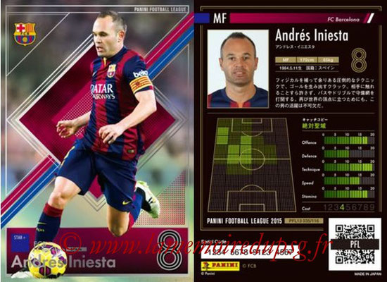 Panini Football League 2015 - PFL13 - N° 035 - Andres INIESTA (FC Barcelone) (Star +)