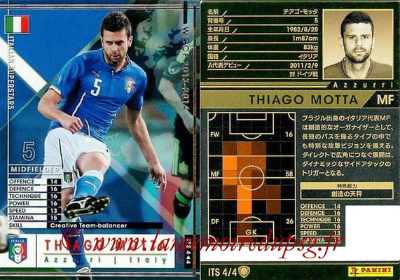 2013-14 - WCCF - N° ITS4 - Thiago MOTTA (Italie) (Italian Superstars)